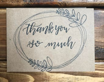 THANK YOU So Much with Floral Wreath card- handwritten card- available in a set- rustic thank you note- modern calligraphy- blank card