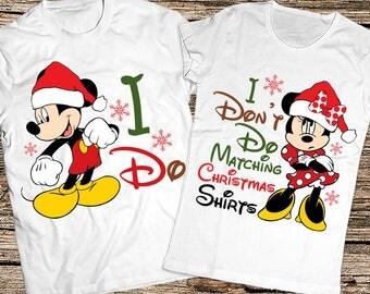I Do Matching Christmas Shirts, I Dont Do Matching Christmas Shirts, Christmas gift, Disney Christmas shirts, Funny disney couple shirts