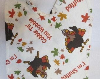 Gobble! Gobble! Gobble 'til You Wobble! Baby Bib. Thanksgiving! Photo Prop. Handmade. Turkeys! Baby Shower Gift. 100% Cotton! Reversible!