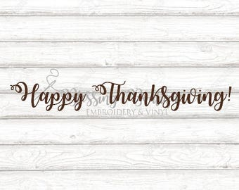 Happy Thanksgiving SVG - DIgital Download - Instant Download - Cut File for Cricut
