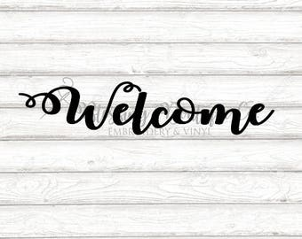 Welcome SVG - Digital Download - Instant Download - Cut File for Cricut