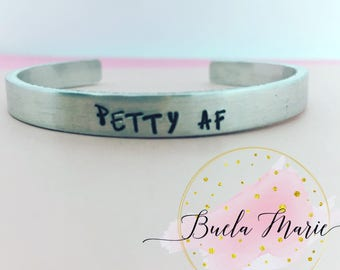 Petty AF- SALE!!!  fun bangle- hypoallergenic