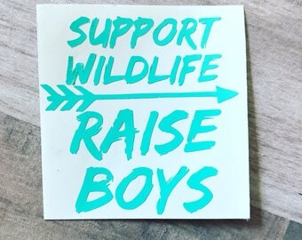 Decal | Support Wildlife Raise Boys