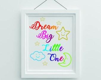 Dream Big Little One Wall Art Kids Baby Nursery Bedroom