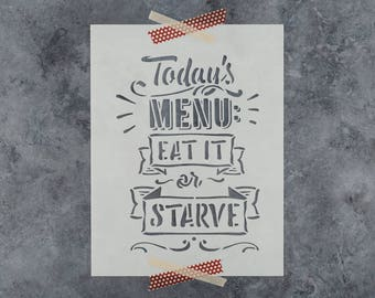 Eat or Starve Stencil - Reusable DIY Craft Stencils of Eat or Starve Kitchen Stencil