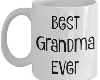 Best Grandma Ever Mug - Grandma Gifts - 11oz Cup for Coffee or Tea - Perfect Gift for Grandparent's Day Mother's Day Birthday for Grandma