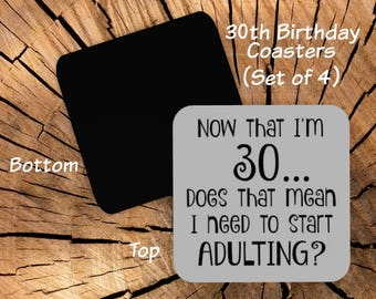30th Birthday Coasters Set of 4 - Coaster Set for 30th Birthday Party Favors - Funny 30th Gag Gift for Friend Coworker Men Women Him Her