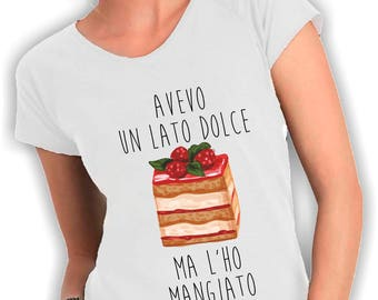 V neck t shirt I had a sweet side but I ate it