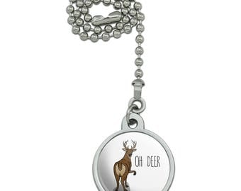 Oh Deer Butt Dear Funny Ceiling Fan and Light Pull Chain