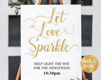 Gold Let Love Sparkle Wedding Sign - Instant Download - Gold Wedding decor - Gold Modern Calligraphy - DIY Signs - Downloadable wedding