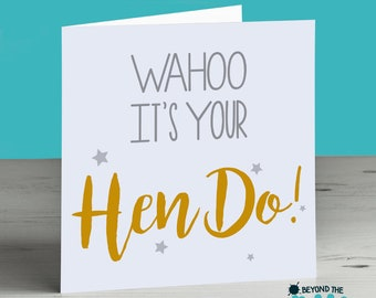 Hen Party Card - Wahoo It's Your Hen Do
