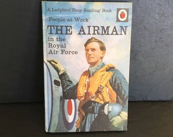 The Airman. Ladybird book. People ar work Lady Bird book. Royal Airforce. Series 606B.