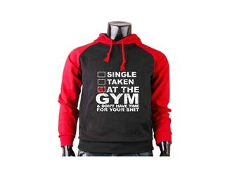 Gym Hoodie Single Taken At The Gym Pullover Sweatshirt Work Out Sweater