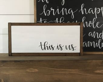 This Is Us Framed Wood Sign 18x8""