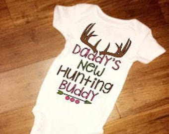 Girls daddy's new hunting buddy // baby girl hunting onesie // hunting clothes // baby shower gift