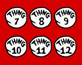 Thing 7 SVG, Thing 8 SVG, Thing 9, Thing 10, Thing 11, Thing 12, SVG Files, Cricut Cut Files, Silhouette Cut Files