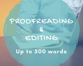 Proofreading & Editing - Up to 500 Words