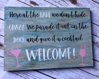 Here at the lake sign, lake, lake sign, lake decor, lake house art, tiki bar, beach decor, dock sign, marina, welcome, wood sign, custom