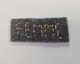"""Hand Embroidered Iron On Felt """"Femme"""" Patch"""