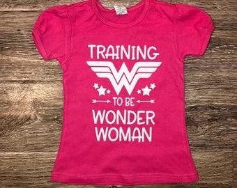 TRAINING To Be Wonder Woman, Wonder Woman Shirt, Wonder Woman In Training, Wonder Woman T-shirt, Wonder Woman Gym Shirt, Wonder Woman