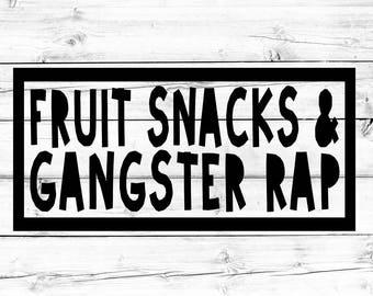 Fruit Snacks and Gangster Rap SVG - PNG, Toddler Svg, Boy Svg, Kid Svg, Svg for Cricut, Svg for Silhouette