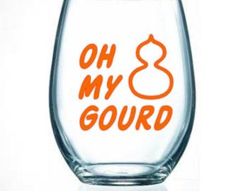 oh/my/gourd/fall/coffee/wine/funny/pun/Halloween/gift