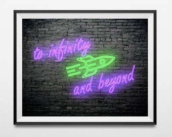 To Infinity and Beyond-Buzz Lightyear Neon DIGITAL PRINT
