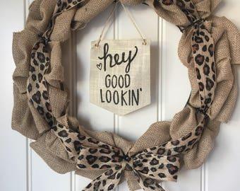 Hey Good Lookin' Cheetah Print Burlap Wreath
