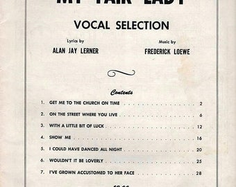 S My Fair Lady Vocal Selection by Lerner and Loewe 1956 Book