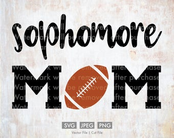 Sophomore Football Mom - Vector / Cut File, Silhouette, Cricut, SVG, PNG, JPEG, Clip Art, Stock Photo, Download, Sports, Team, Player, Games
