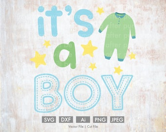 It's a Boy Baby Design - Cut File/Vector, Silhouette, Cricut, SVG, PNG, Clip Art, Download, eps, Gender Reveal, baby, outfit, baby boy, cute