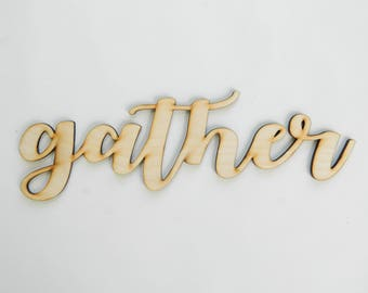 Gather laser cut wood sign