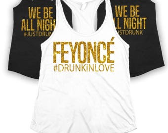 Feyonce We Be All Night Bachlorette Bridal Party Shirts
