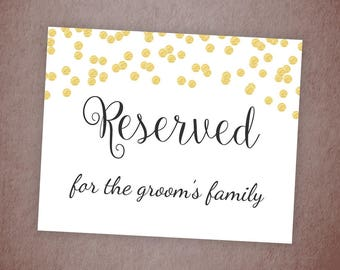 Reserved for Groom's Family Sign, Reserved Table Sign Printable, Gold Confetti, Wedding Decor, DIY Wedding Reserved Signage, A001