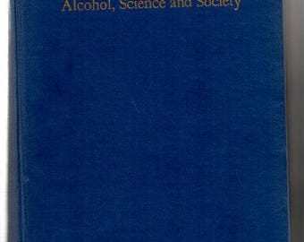 Alcohol, Science and Society Hardback book, Twenty Nine Lectures, 1945