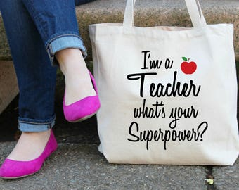 I'm a Teacher what's your Superpower Canvas Tote Bag