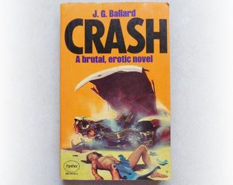 JG Ballard - Crash - Panther science fiction vintage paperback book - 1975