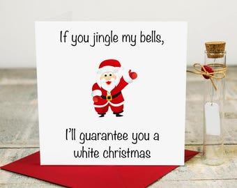 Rude ChristmasCard - Funny Christmas Card - Adult Christmas Card - Santa - Jingle Bells