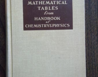 Mathematical Tables from Handbook of Chemistry & Physics (12th Ed), Robert C. Weast (c) 1964
