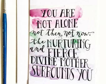 You are Not Alone greeting card; support encouragement spiritual friendship divine feminine watercolor lettering quote; one card w/ envelope