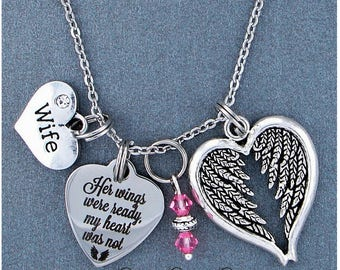 Wife ~ Her Wings Were Ready, My Heart Was Not Memorial Necklace, Swarovski Birthstone, Sympathy Jewelry Memorial Gift, Personalized Gift