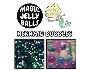 Mermaid Bubbles - Magic Jelly Balls - Growing Water Beads