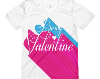 For Her – Be My Valentine 3D All-Over Printed T-Shirt | Valentine's Day | Art for Lovers | Romance | Women's Gift Tee