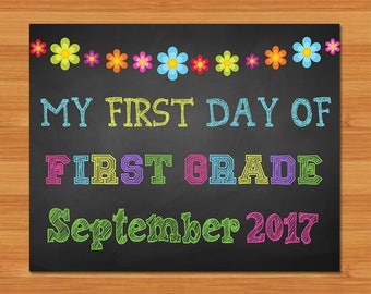 First Day of First Grade Sign - Chalkboard Flower - First Day of 1st Grade September 2017 - Chalkboard Photo Prop - First Day of School Sign