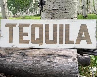 Tequila, Rustic Wood Sign, Bar Decor