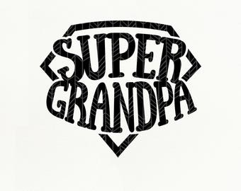 Super Grandpa SVG Files, Super Grandpa dxf, png, eps for Silhouette Studio & Cricut, Cut File