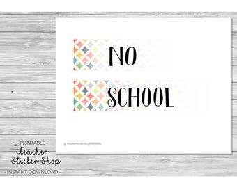 "Teacher Planner Labels - ""No School"" Full Day Sticker with CUT FILE - for Erin Condren, Happy Planner, Teacher Binder, Lesson Planner, etc."