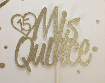 Quinceanera Cake Topper * Sweet 15 Cake Topper * Mis Quince Cake Topper * Happy 15th Birthday Cake Topper * Special Occasion Cake Topper *
