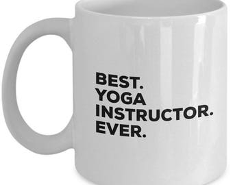 Best Yoga Instructor Ever, Yoga Instructor Coffee Mug ,  Yoga Instructor Mugs , Gift For Yoga Instructor , Birthday Gift, Christmas Present