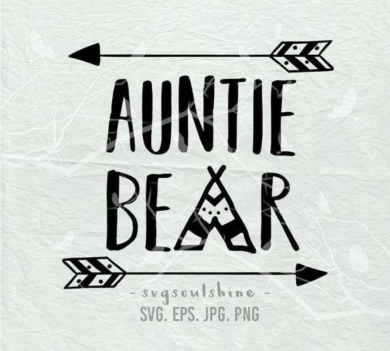 Auntie Bear Svg File Auntlife Svg Silhouette Cut File Cricut